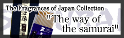 "The Fragrances of Japan Collection ""The way of the samurai"""